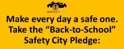"""Take the """"Back-to-School"""" Safety City Pledge"""